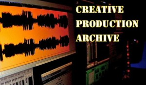 Creative Production Archive